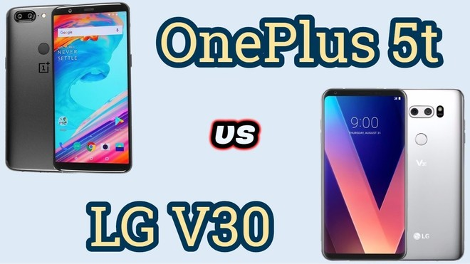 OnePlus 5T vs LG V30: How are they different?{newsTitoloPageAppend