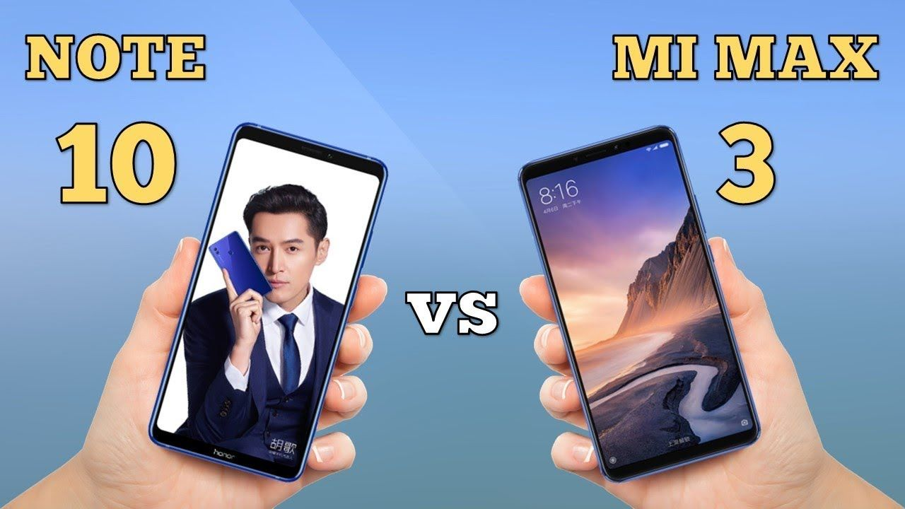 Honor Note 10 vs Xiaomi Mi Max 3: How are they different?