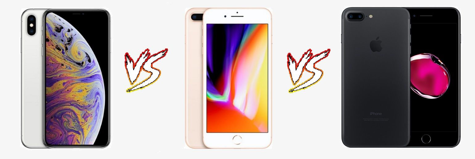 Apple iPhone XS Max vs iPhone 8 Plus vs iPhone 7 Plus: An in-house competition