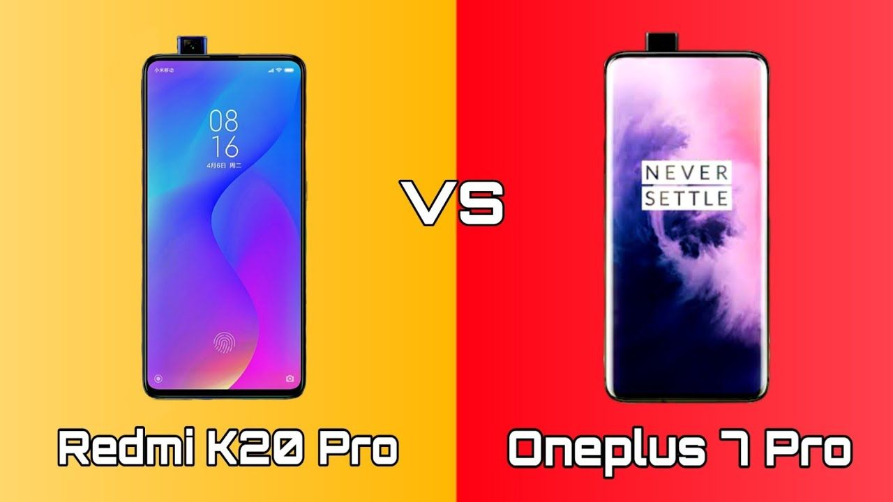 Redmi K20 Pro vs OnePlus 7 Pro: Confrontation between two flagships killer